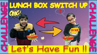 LUNCH Box SWITCH UP Challenge...  #School Life #Fun #Kids#Fun video#Funny video