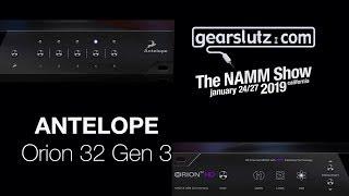 Antelope Orion 32 Gen 3 - Gearslutz @ NAMM 2019