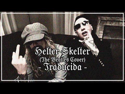 Marilyn Manson & Rob Zombie - Helter Skelter (Subtitulada al español)