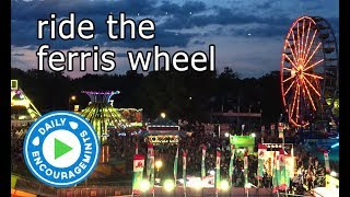 Ride The Ferris Wheel - Daily EncourageMints