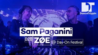 Sam Paganini b2b ZØE   Day-On Festival DJ Set   DanceTrippin