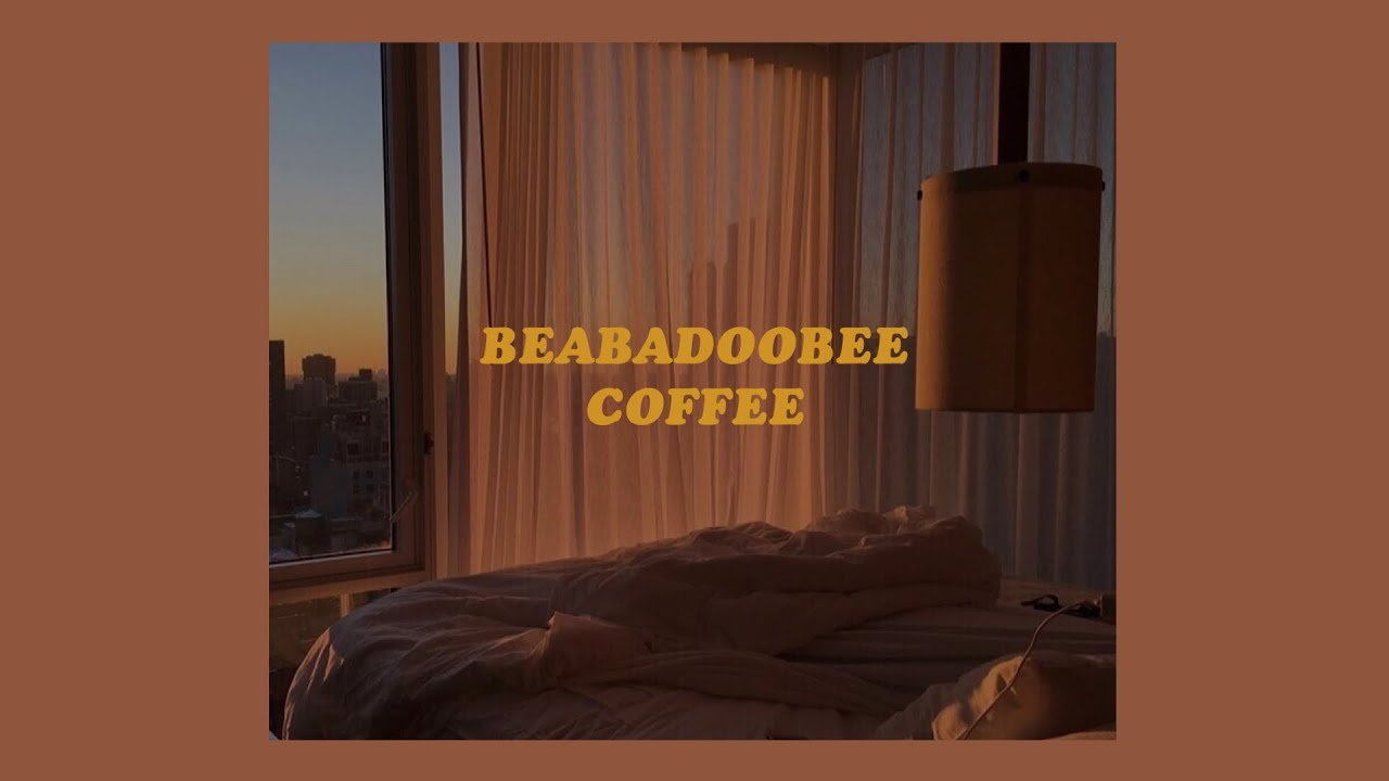 「coffee - beabadoobee (lyrics)☕️」 - YouTube