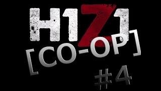 [Co Op] H1Z1 - Лучшее снотворное видео в мире #4