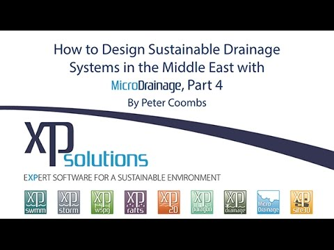 How to Design Sustainable Drainage Systems in the Middle East with MicroDrainage Part 4