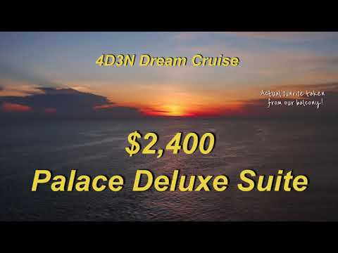 Experience on $2,400 Palace Deluxe Suite   4D3N Cruise to Nowhere World Dream Cruise Singapore 2021