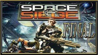 Space Siege :: PC :: Прохождение :: ФИНАЛ :: 2 КОНЦОВКИ