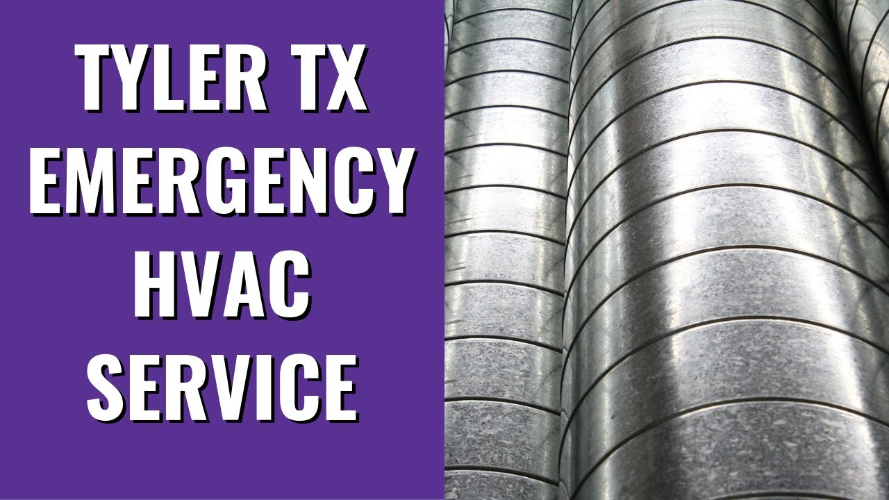 Getting The Tyler Emergency Hvac Service To Work