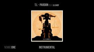 T.I. - Pardon feat. Lİl Baby (Instrumental)