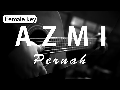 Azmi - Pernah Female Key ( Acoustic Karaoke )