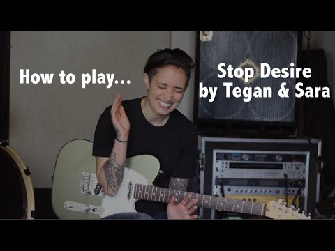 How to play Stop Desire (Tegan & Sara) guitar tutorial - Jen Trani