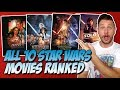 All 10 Star Wars Movies Ranked Worst to Best! (w/ Solo: A Star Wars Story)