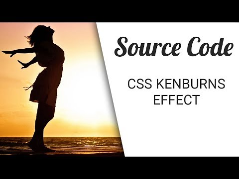 Ken burns Effect with css ( Source Code )