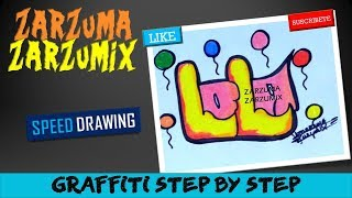 SPEED DRAWING HOW TO DRAW GRAFFITI NAMES STEP BY STEP
