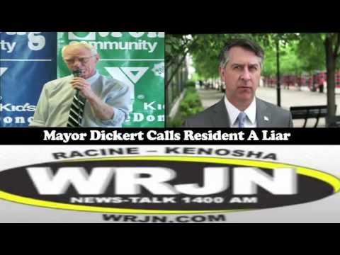 Racine Mayor John Dickert calls residents liars.