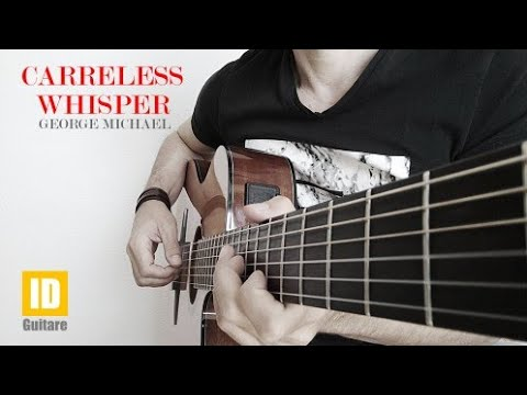 Careless whisper - George Michael - Acoustic guitar cover + chords - accords guitare acoustique