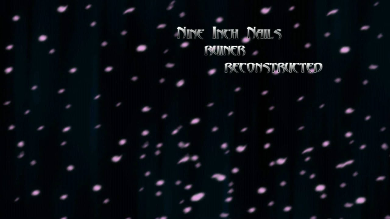 Nine Inch Nails - Ruiner [Reconstructed] - YouTube