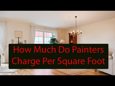 How Much Do Painters Charge Per Square Foot Call 773 575 8172