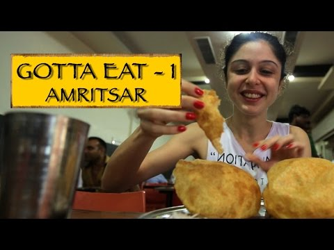 Gotta Eat || Part 1 || Amritsar