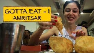 Gotta Eat    Part 1    Amritsar