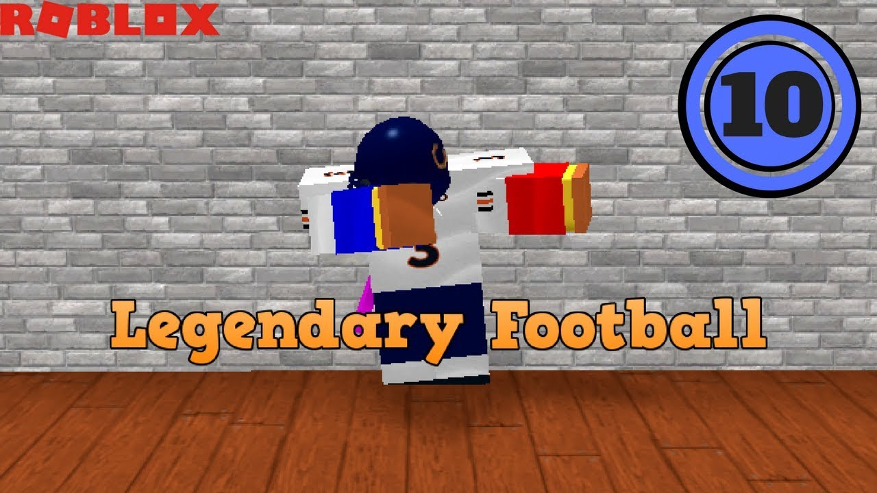 Roblox Legendary Football Part 10 The Ultimate Rage Youtube