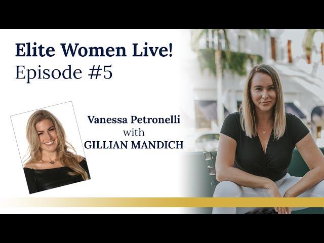Elite Women Live! Episode #5 with super sweet goddess GILLIAN MANDICH