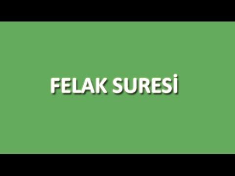 Felak Suresi Arapça ve Türkçe Oku Dinle İzle - www.oku.gen.tr