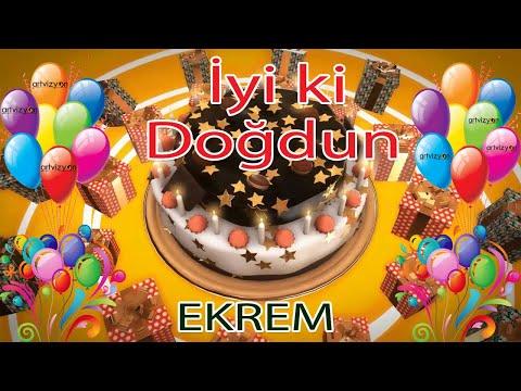 İyi ki Doğdun - EKREM - Tüm İsimler'e Doğum Günü Şarkısı