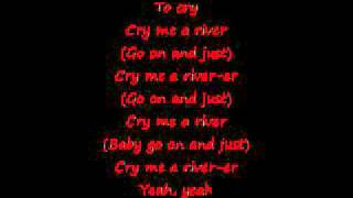 Cry Me a River-Justin Timberlake Lyrics