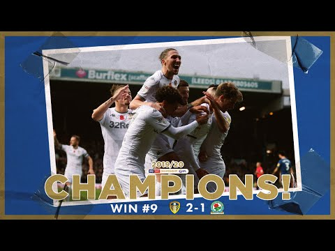 Champions! | Extended highlights | Win #9 Leeds United 2-1 Blackburn Rovers