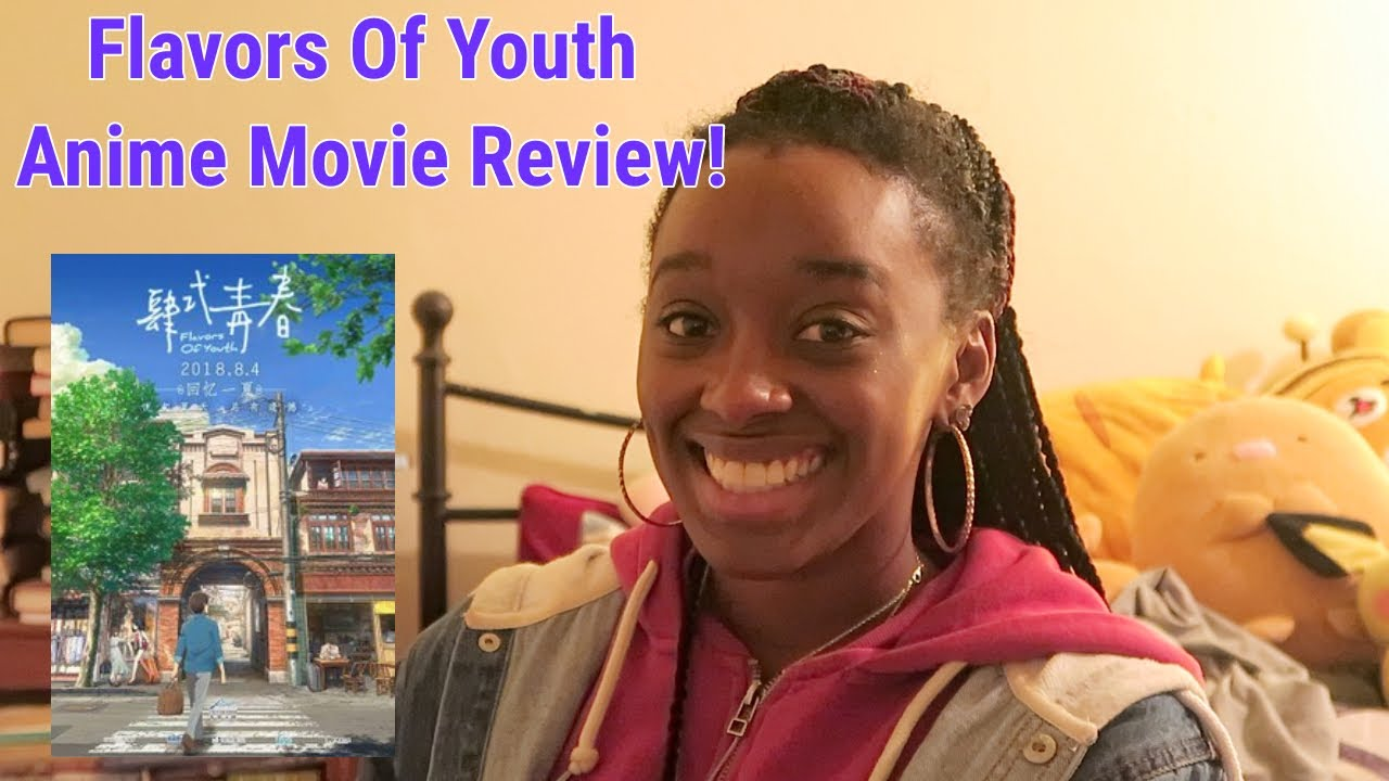 Flavor Of Youth Anime Movie Review Youtube