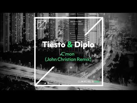 Tiësto & Diplo - C'mon (John Christian Remix)