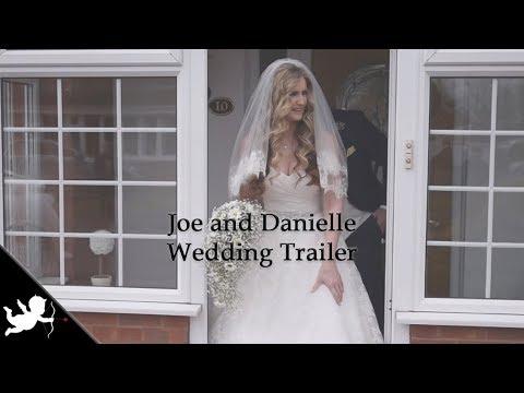 Joe and Danielle - Wedding Trailer