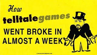 How Telltale Went Broke