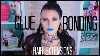 How I Glue (Bond) My Hair Extensions! | Mariah McLean