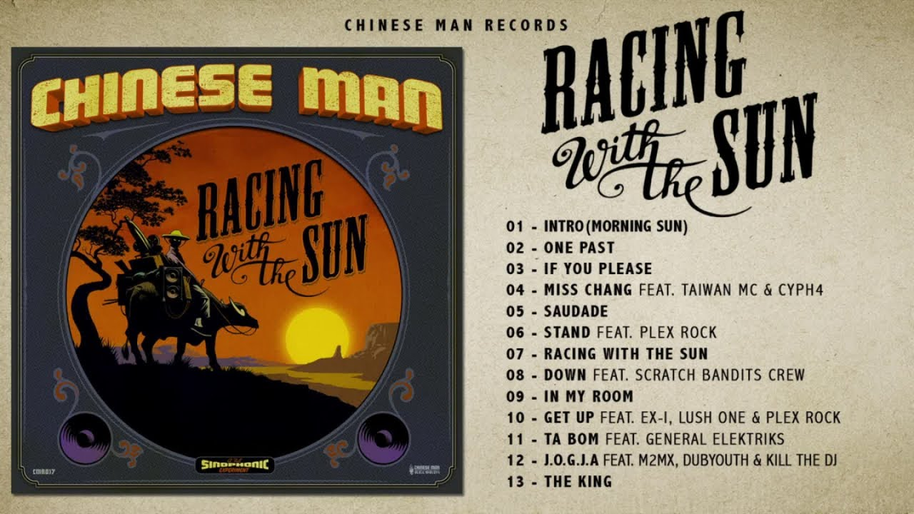 Chinese Man - Racing With The Sun (Full Album)