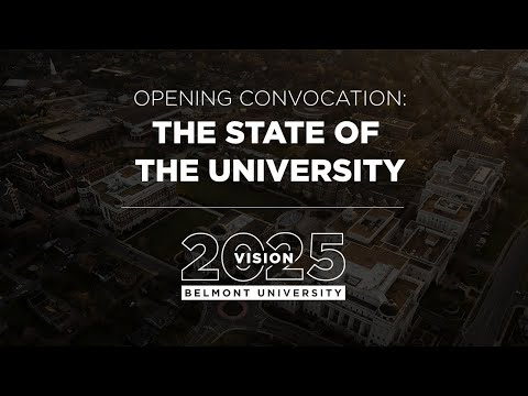Opening Convocation: The State Of The University