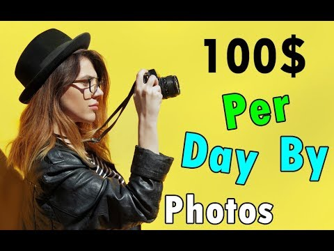 Photography Jobs Online - How to Earn 100$ Per Day By Clicking Photos