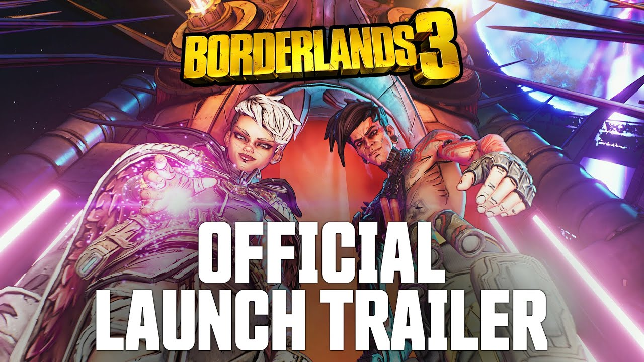 Borderlands 3 - Official Cinematic Launch Trailer: