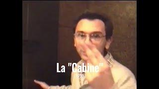 RÉTRO #04 - LA CABINE
