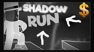 shadow run E1/roblox