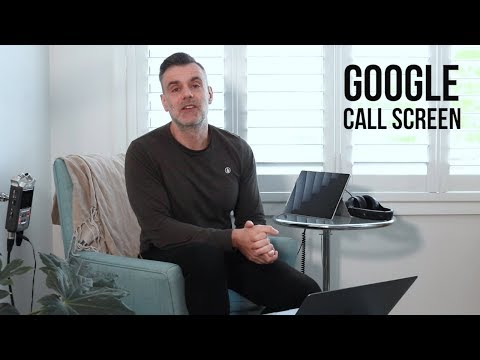 Google's New Call Screen Feature Will Help You Filter Unwanted Calls