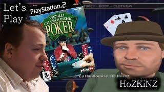 Let's Play - World Championship Poker PS2 - From HoZKiNZ - II