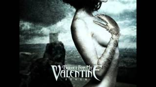 Bullet For My Valentine - The Last Fight [HQ] Best Quality