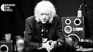 "Behind The Vinyl: Bob Geldof ""I Don't Like Mondays"""