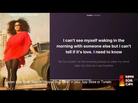 Jill Scott  - Cruisin (Lyrics)