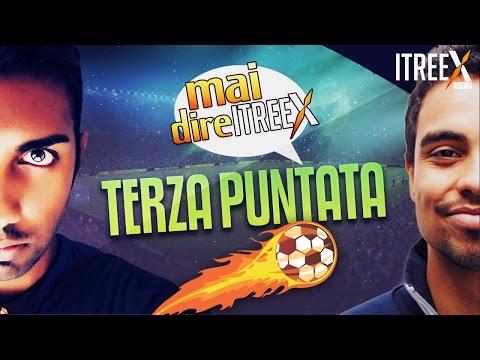 Mai Dire itreeX | Terza puntata! Speciale Niccolò Giannetti | 29 giornata Serie A Tim