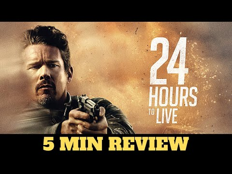 24 Hours to Live (2017) - movie review