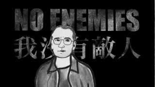 No Enemies - Liu Xiaobo