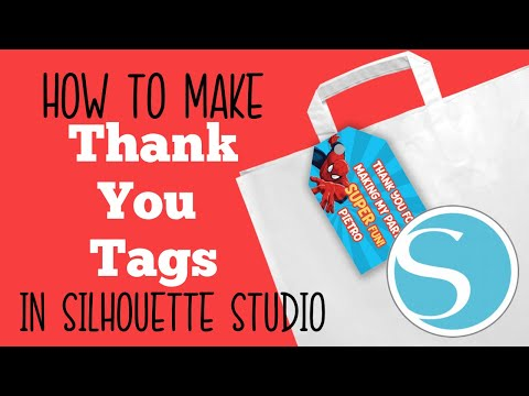 THANK YOU TAGS FAVOR FAVOR BAG TAGS TEMPLATE IN SILHOUETTE STUDIO HOW TO MAKE