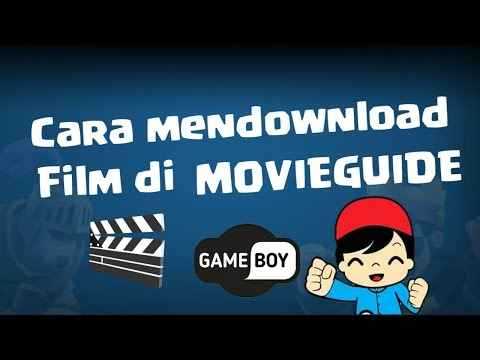 TUTORIAL.../ mendownload film di website movie drama guide